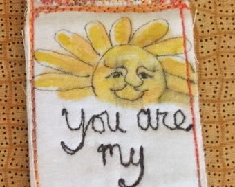 You are my sunshine prayer flag pin