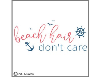 SVG Cutting File Beach Hair Don't Care DXF EPS For Cricut Explore, Silhouette & More.Instant Download.Personal/Commercial Use.Vinyl Stickers