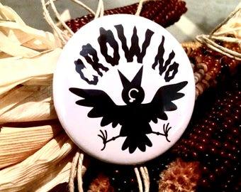Crow No! Button
