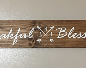 Thankful and Blessed sign / Arrow rustic sign /