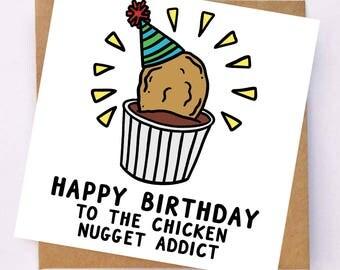 Chicken Nugget Card - Birthday Card For Friend - Funny Birthday Card - Card For Teenager - Birthday Card For Sister - Happy Birthday Card