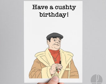Only Fools and Horses | Del Boy | Birthday card | Greetings card | Have a cushty birthday