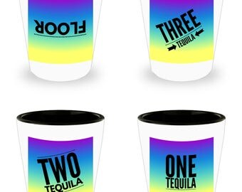 One Tequila, Two Tequila, Three Tequila, FLOOR! Set of 4 Hilariously Funny Shot Glasses! White Ceramic Shot Glasses gift!
