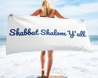 Shabbat Shalom Y'all Towel