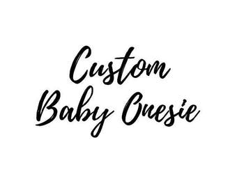 Custom Baby ONESIE, Baby Shower, Gift, Personalized Gift