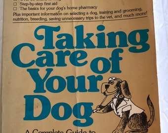 Taking Care of Your Dog by Sheldon Gerstenfeld