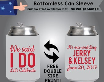 we said i do let's celebrate Bottomless Wedding Can Slevee Double Side Print (BCS-W2)