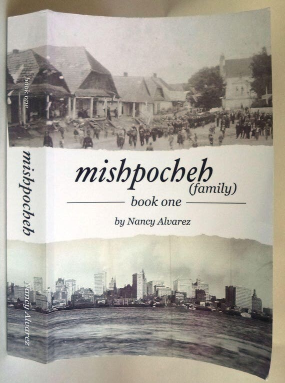 Mishpocheh (family) Book One 2016 by Nancy Alvarez - Signed - Families & Cultures Fiction Novel