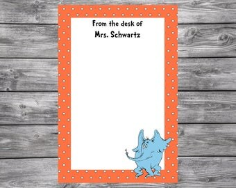 Horton Hears A Who- Dr. Seuss-Personalized Teacher Notepad- 4x6