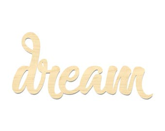 Dream Script Word Sign- Wooden Dream Wording- Dream Sign