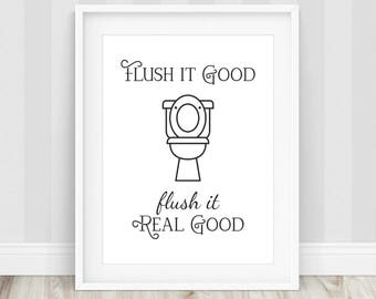 Flush It Real Good - Flush It, Flush the Toilet, Flush Toilet Sign, Bathroom Wall Decor, Funny Bathroom Art, Printable Art, Bathroom Prints