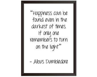 Albus Dumbledore Quote Wall Print - Wall Art, Home Decor, Inspirational Print, Dumbledore Print, Quote Print