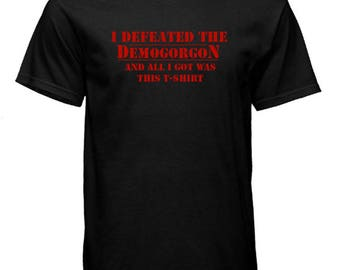 I Defeated the Demogorgon T-Shirt