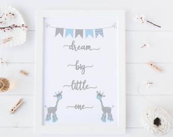A4 Print Dream Big Little One  / nursery decor / new baby / high quality print