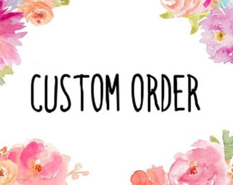 Customize My Order!