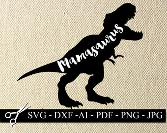 mamasaurus | mamasaurus SVG | mom svg | mom t-shirt svg | funny svg | #momlife svg |  svg cutting file | Cricut mom SVG | Cricut funny SVG