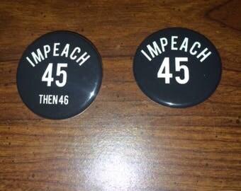 Impeach 45 (then 46)