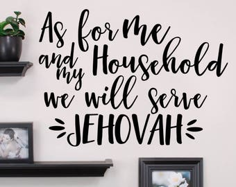 JW Wall Decal - As for me...will serve Jehovah