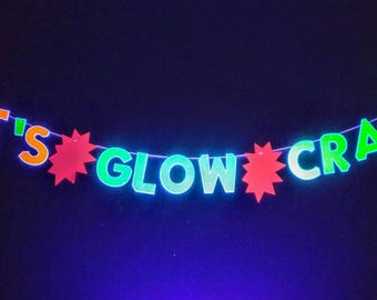 Glow banner, Glow Party Banner- Let's Glow Crazy