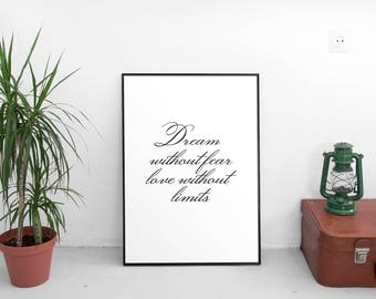 Dream Without Fear, Love Without Limits, Dream Inspired, Dream Wall Hanging, Dream Big, Printable Art, Digital Download, Instant Download