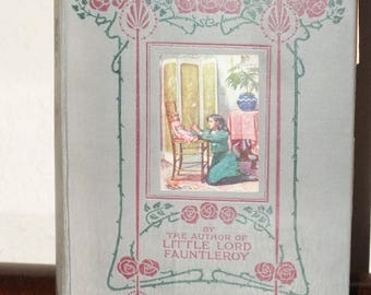 Frances Hodgson Burnett A Little Princess First Edition C1919 Impression Illustrated by Harold Piffard and Pub by Frederick Warne and Co