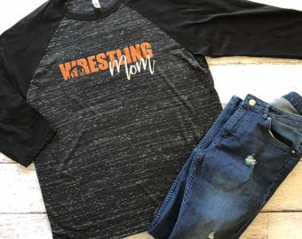 Wrestling Mom Raglan / Wrestler Mom Shirt / Mom T-Shirt / Funny Mom Shirt / Gifts For Her / Mom Shirt / Graphic Tee / Graphic T-Shirt /