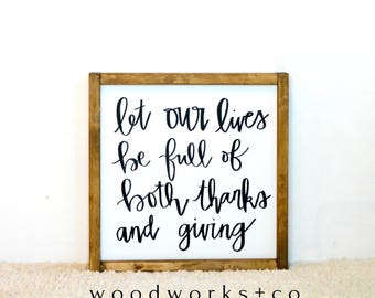 Let Our Lives Be Full of Both Thanks and Giving Wood Framed Canvas