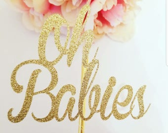 Oh babies cake topper,Twin cake topper,Multiples