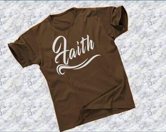 Faith, Graphic Tee, Christian T-shirt, Christian Shirt, Tee Shirt, Faith Shirt, Christian Gifts, Inspirational T-shirt