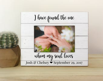 Engagement Party Gift Frame Proposal Frame Engagement Personalized Frame I Have Found the one who my soul Loves Frame