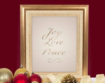 Christmas Printable - Frame or Wall Art - Joy, Love, and Peace in Bronze and Gold with Infinity Love Symbol.