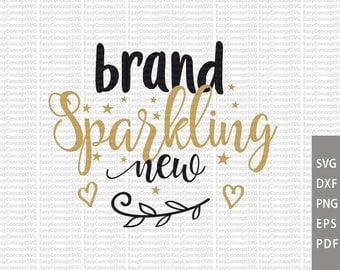 Brand sparkling new, svg instant download design, Gold lettering, eps, png, pdf Cut File, svg file, dxf Silhouette