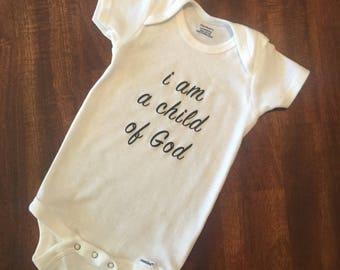 Custom made i am a child of God onesie