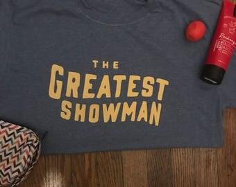 Greatest Showman Inspired Tee
