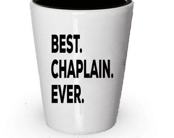 Chaplain Shot Glass, Best Chaplain Ever, Chaplain gift, Gift for Chaplain ,  Birthday Gift, Christmas Present