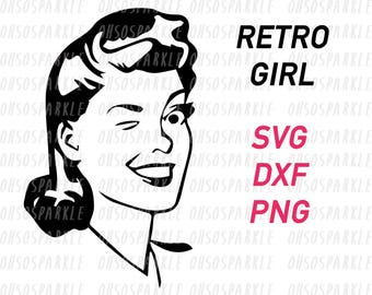 retro girl SVG, PNG, DXF files,vintage girl,svg files for silhouette,cut files for circuit,stencil,template,clipart,vector,1950s girl,women