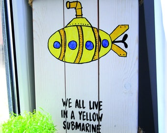 White wood sign, decor, interior, yellow submarine,  funny