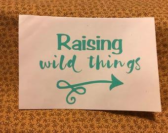 Decal - Raising Wild Things