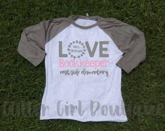 Bookkeeper Shirt | School Bookkeeper Shirts | Bookkeeper Raglan | Bookkeeping Shirts | Love Bookkeeper Shirts| Office Staff Shirt