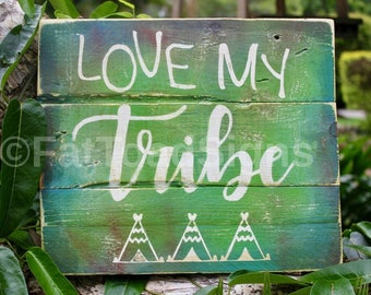 Love My Tribe Boho Inspired Reclaimed Timber Sign, Handmade Rustic Sign, Hand Painted, Gift Ideas