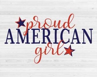 Proud American Girl - SVG Cut File