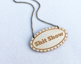 Sh*t Show Marquee Sign Necklace