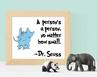A Person's A Person No Matter How Small, Dr. Seuss, Wall Art, Home Decor, Instant Download, Minimalist Art, Nursery, College, Printable