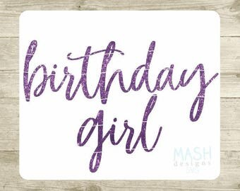 Birthday Girl svg, birthday party svg, sweet 16 svg, 21, svg for birthday girl, first birthday svg, birthday girl, svg for cutting machines