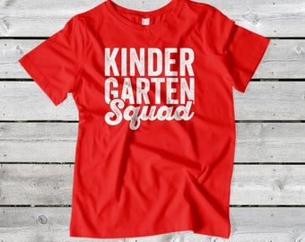 Kindergarten Squad - First, Second, Third, Fourth, Fifth, Sixth Grade Squad - Custom Kids School Shirt For Any Grade - Back To School Shirt