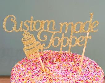 Custom Made Cake Topper