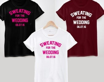 Sweating For The Wedding T-Shirt - Personalised