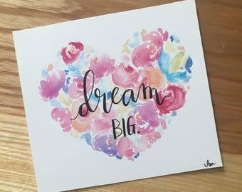 Dream Big - Hand Lettered Drawing