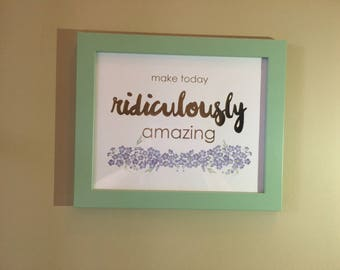 Inspirational Quote Picture, Framed