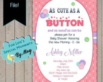 Cute as a Button Baby Shower Invitation - Printable file - It's a Girl Baby Shower Invite